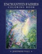 Enchanted Fairies Coloring Book - Josephine Wall